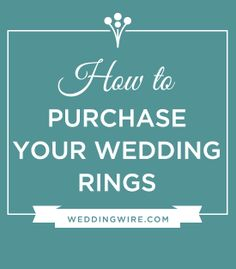 Purchasing your #WeddingRings -- what you need to know!