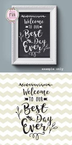 Welcome to our Best Day Ever wedding greeting love sign