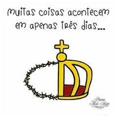 #coroas #filhos #medo #Deus #Pai #Páscoa Logos, School, Things Happen, Old Fashion, Pai, Sons, Dios, Princess, Logo