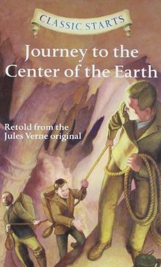 Classic Starts™: Journey to the Center of the Earth (Classic Starts™ Series) by Jules Verne http://www.amazon.com/dp/1402773137/ref=cm_sw_r_pi_dp_BlWMtb17H4VZ0RNS