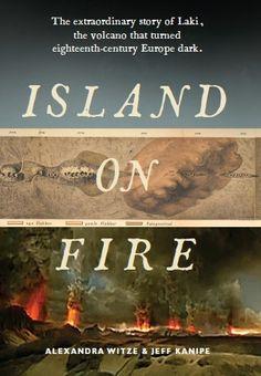 Book 30: Island on Fire (Alexandra Witze & Jeff Kanipe). My rating: 3/5