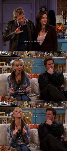 Omg so true! Phoebe expressing every girls feeling when they see a hot guy... especially Brad Pitt
