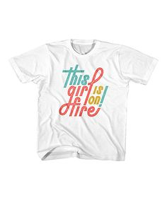 White 'This Girl Is on Fire' Tee - Toddler & Girls
