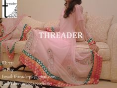 ID: 721 COST: PKR 5000/ USD 51 / GBP 34 To Buy: Email: threaderpk@gmail.com Call/Viber: 00923472076667
