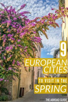 Top European Cities to Visit in the Spring Where to go in Europe in the spring season. Visit these cool cities in Europe during the springtime for less crowds and unique experiences, like spring festivals, blooming flowers and European beach weather. Europe Destinations, Spring Break Destinations, Cities In Europe, Europe Travel Guide, Holiday Destinations, Travel List, Travel Guides, Best Places To Travel, Places To Visit
