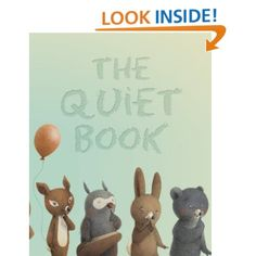 The Quiet Book by Deborah Underwood, Renata Liwska