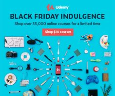 Udemy Black Friday Sale November 2017- To celebrate Black Friday, Udemy, the largest online course provider, is offering all online courses for just $10