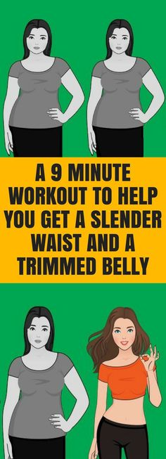 Just 9 Minute Workout To Help You Get A Slender Waist & A Trimmed Belly!!! - Way to Steal Healthy