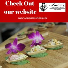Haven't visited our website yet? Take a look at all of the great things happening at Amici's Catered Cuisine and make your tasting appointment at www.amiciscatering.com