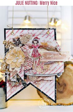 """""""I love Christmas and I love Julie Nutting's dolls! That is why I combined both of my loves and created a very textured tag - banner"""" ~ Marta Piekarczyk"""