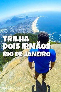 Trilha até o Morro Dois Irmãos, no Rio de Janeiro. Confira como chegar na trilha, qual o nível de dificuldade e o visual espetacular lá de cima