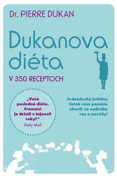 Paperback: Dukanova diéta v 350 receptoch (Pierre Dukan) Keto, Stone