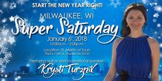 "Join your local MKE Coach Community on Saturday, January 6th, 2018 for the first Super Saturday of the NEW YEAR!  Was last year not the year you expected it to be in your business? Was it better than you ever could have imagined? Either way, there's something special about a fresh start, renewed clarity, and setting some big or scary goals!   Guest Motivational Speaker, Life Coach and Author of Amazon #1 Bestseller ""Mindset Magic"" Krysti Turznik"