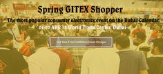 """""""Spring GITEX Shopper"""" - The most popular consumer electronics event on the Dubai Calendar. Date: 04-07 APR 18 Location: World Trade Center, Dubai  Free Exhibition Stand Designs, Email us to Avinash@trustbase.ae  Full in house customized exhibition stand designs and built in Dubai. """"Make a statement in Style"""" in your upcoming exhibition event.  #exhibition #eventdesign #exhibitionstanddesign #designstand #exhibitiondesign #Dubai #GITEXShopper #BuyItAtShopper"""