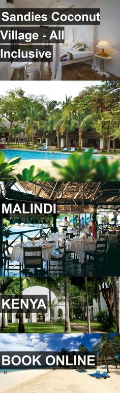 Hotel Sandies Coconut Village - All Inclusive in Malindi, Kenya. For more information, photos, reviews and best prices please follow the link. #Kenya #Malindi #SandiesCoconutVillage-AllInclusive #hotel #travel #vacation