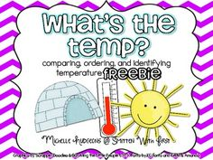 What's the Temp? FREEBIE {identifying, comparing and order