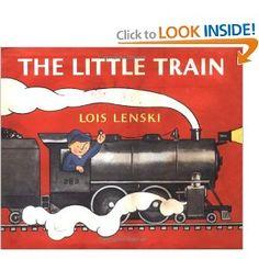"The Little Train - my boys LOVE all the Lois Lenski ""Little"" books!"