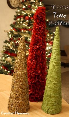 Tissue Christmas Trees tutorial from Creative Mommas. These make darling centerpieces/Christmas decor. I did it!