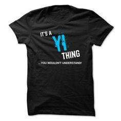 Cool SPECIAL - It a YI thing      Shirts & Tees