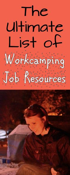The full-time travel community continues to grow. We've asked the RV community for the best resources on the web to find workcamping jobs. Here's the list.