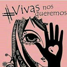 #vivasnosqueremos #niunamas