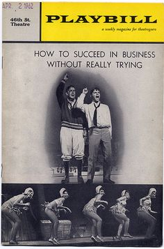 """""""How to Succeed in Business Without Really Trying"""" won 7 Tony's, including Best Musical.  It also won the Pulitzer Prize for Best Musical in 1962."""