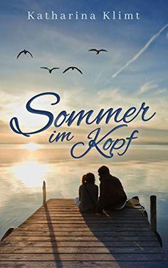 Sommer im Kopf: Liebe besiegt jede Krankheit von Katharin... https://www.amazon.de/dp/B01MYX3XLI/ref=cm_sw_r_pi_dp_x_oaMIyb8KX10TY