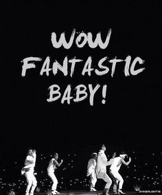 #BigBang #FantasticBaby