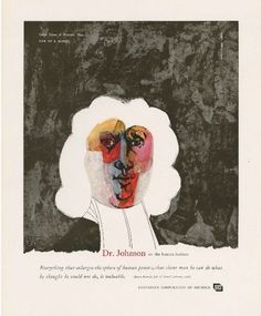 Herbert Bayer [Art Director]: GREAT IDEAS OF WESTERN MAN ADVERTISEMENTS FOR 1956 – 57 – 58. Chicago: Container Corporation of America, 1958. Milton Glaser: Dr. Johnson