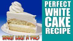 Perfect White Cake Recipe