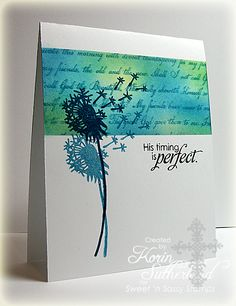 By Korin Sutherland (sweetnsassystamps at Splitcoaststampers). Mask & sponge. Stamp text. Remove mask. Stamp flowers and sentiment.