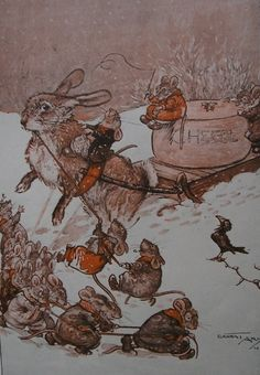 Mice using a Rabbit to pull a Sled with a wedge of Cheese on it.... Illustrator,Ernest Aris . c1926