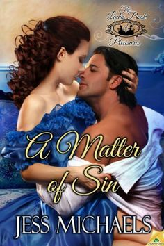 Herunterladen oder Online Lesen A Matter of Sin Kostenlos Buch (PDF ePub - Jess Michaels, The first steamy book in The Ladies Book of Pleasures series by USA Today Bestselling Historical Romance Author Jess. Romance Novel Covers, Romance Novels, Romance Art, Historical Romance Authors, Book Authors, The Life, Love Book, Bestselling Author, Interview