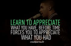 Drake quote - Click image to find more Design Pinterest pins