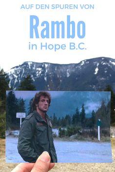 """Zeitreise! 35 Jahre nachdem """"Rambo"""" (First Blood) ins Kino kam, habe ich den Drehort in Kanada besucht: Hope B.C. Outlander, John Rambo, First Blood, Reisen In Europa, Movie Posters, Happiness, Travel, Group, Board"""
