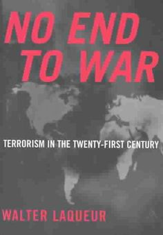 No End to War : Terrorism in the Twenty-First Century http://library.sjeccd.edu/record=b1123596~S3