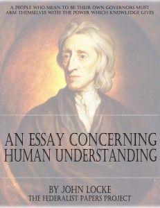 """An Essay Concerning Human Understanding"" by John Locke"