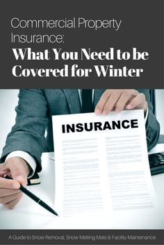 One of the ways to protect your company's property in the cold season is to upgrade your commercial property insurance to make sure it covers all of the dangers that winter presents