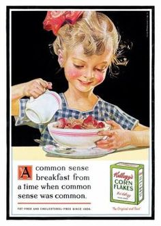 The Print Ad titled COMMON SENSE was done by Leo Burnett Chicago advertising agency for product: Kellogg's Corn Flakes (brand: Corn Flakes) in United States. Vintage Labels, Vintage Ads, Vintage Prints, Vintage Posters, Vintage Food, Retro Advertising, Vintage Advertisements, Retro Ads, Leo