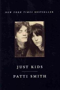 Patti SmithL Just kids. - Jan '12 read