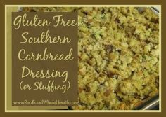 """This is a treasured family recipe that has been redone to be gluten-free. It's just simply not Thanksgiving without our cornbread dressing! Now, we call it """"dressing"""" because it sits beside the turkey, and is not """"stuffing"""" because it doesn't get baked inside the turkey. Call it whatever you will, but just make it, because …"""