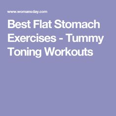 Best Flat Stomach Exercises - Tummy Toning Workouts