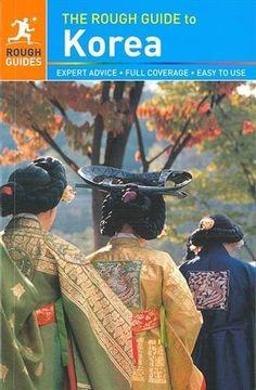 The Rough Guide to Korea: Amazon.de: Rough Guides: Fremdsprachige Bücher