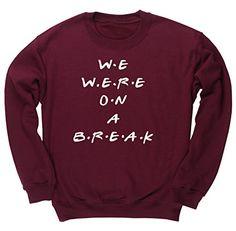 HippoWarehouse WE WERE ON A BREAK unisex jumper sweatshirt pullover HippoWarehouse http://www.amazon.co.uk/dp/B00V8IJZ5E/ref=cm_sw_r_pi_dp_0oA6vb068RT1V