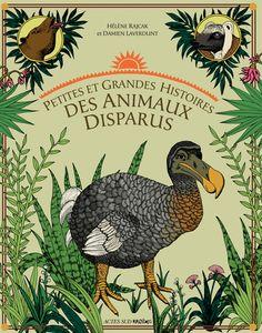 Portraits et légendes des espèces disparues, d'un continent à l'autre: du dodo au tratratratra, du bison au glyptodon, ce livre évoque des anecdotes passionnantes sous form