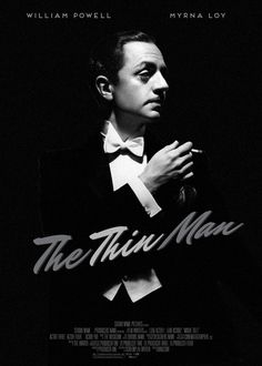 """""""The Thin Man"""", 1934 - fan made poster. This is AMAZING. Nick Charles forever ♡ #William Powell #TheThinMan"""