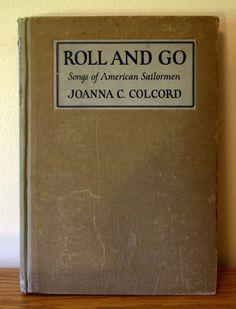 1924 Songs American Sailors Shanties Ship Boat Folk Music Joanna Colcord Signed