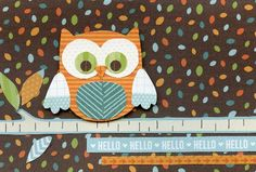Cute Sayings and Phrases for Owl-Themed Paper Crafts: Owl greeting card idea
