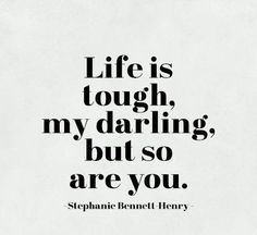 Life is Tough.. - Tap to see more of the best life quotes to live by! | @mobile9