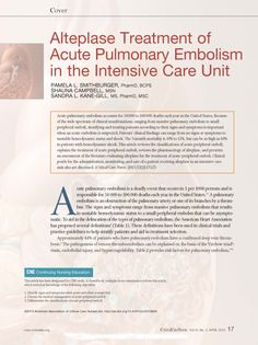 CE article: Because of the wide spectrum of clinical manifestations, ranging from massive pulmonary embolism to small peripheral emboli, stratifying and treating patients according to their signs and symptoms is important when an acute embolism is suspected. #CE #Nursing #CriticalCare